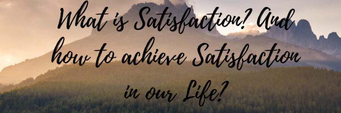 how-to-achieve-satisfaction